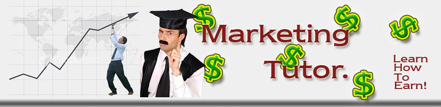 Earn As you learn with the Marketing Tutor